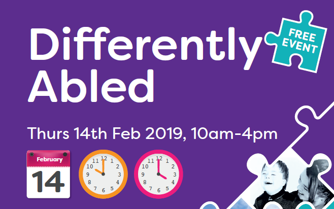 Differently Abled. Thurs 14th Feb 2019, 10am-4pm