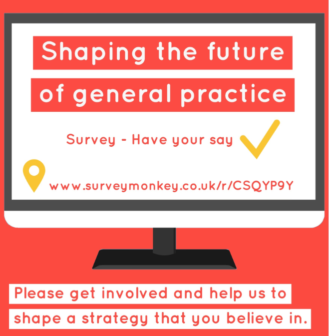 Shaping the future of general practice. Survey - have your say.