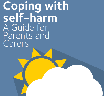 Coping with self-harm: A Guide for Parents and Carers front cover
