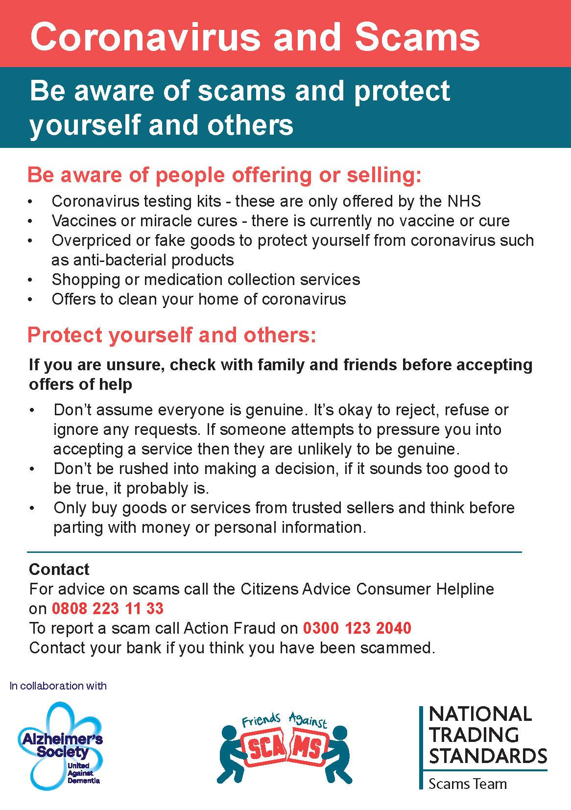 Be aware of scams and protect yourself and others. Contact Action Fraud on 0300 123 2040 to report a scam.