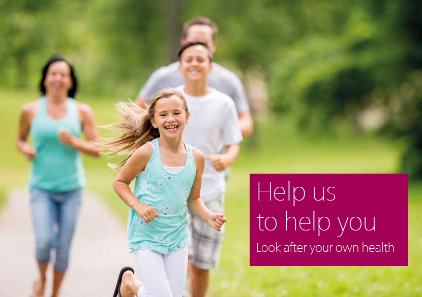 Help us to help you. Look after your own health.