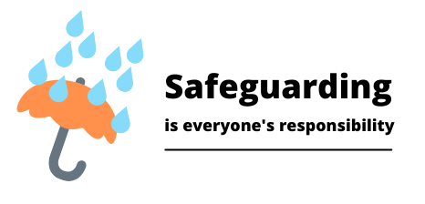 safeguarding is everyone's responsibility